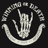 Winning or Death
