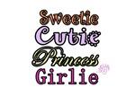 Sweetie Cutie Princess Girlie