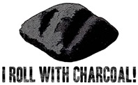 I Roll With Charcoal