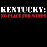 KENTUCKY no place for wimps