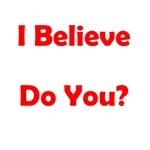 I Believe, Do You