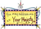 Your Majesty