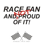 CHECKERED FLAG RACE FAN<br />AND NOT PROUD