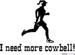 I need more cowbell! - for Her