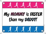 My Mommy is FASTER than my Daddy - Running