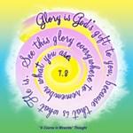 ACIM-Glory is God's Gift to You