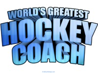 Worlds Greatest Hockey Coach