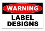 Warning Label Designs