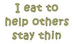 I Eat...