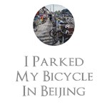 I Parked My Bicycle In Beijing