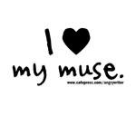 I Love My Muse