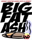 BigFatAsh!
