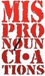 MispronoUnciations
