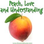 Peach, love and understanding