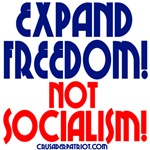 EXPAND FREEDOM NOT SOCIALISM