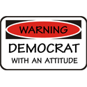 Democrat With An Attitude