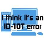 ID-10T Error