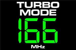 166 MHz Turbo Mode