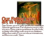Pater Noster: Our Father (in Latin)