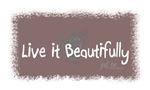 Live it Beautifully 2
