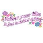 Follow your bliss Flowery style