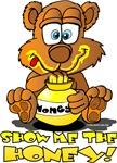 Show Me The Honey Bear