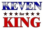 KEVEN for king