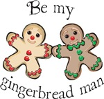BE MY GINGERBREAD MAN