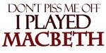 I Played Macbeth