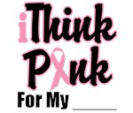 Think Pink Breast Cancer T-Shirts & Gifts
