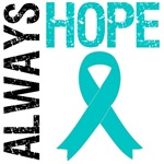 Always Hope Teal Ribbon T-Shirts & Gifts