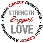 Brain Cancer Strength Support Love Shirts & Gifts