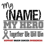 My Hero Brain Cancer Shirts & Gifts