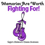 Alzheimers Memories Are Worth Fighting For Shirts