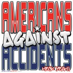 Americans Against Accidents [APPAREL]
