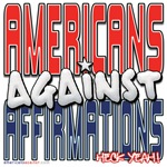 Americans Against Affirmations [APPAREL]
