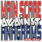 Maine Scare Against Anagrams [SWAG]