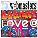 Webmasters Against Love @ 1st Site