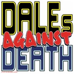 DALEs Against Death [APPAREL]