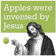 Jesus invented apples