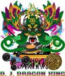 D J Dragon King Series