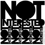 Not interested tshirt