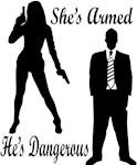 She's Armed, He's Dangerous