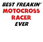 Best Freakin' Motocross Racer Ever