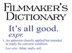 Filmmaker's Dictionary: It's All Good!