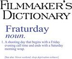 Filmmaker's Dictionary: Fraturday