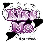 Kiss Me Valentine Tshirts and Gifts