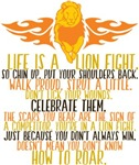 Life is a Lion Fight
