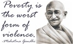 Gandhi Qute - Poverty is the worst form of violenc