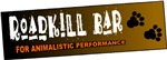 ROADKILL BAR